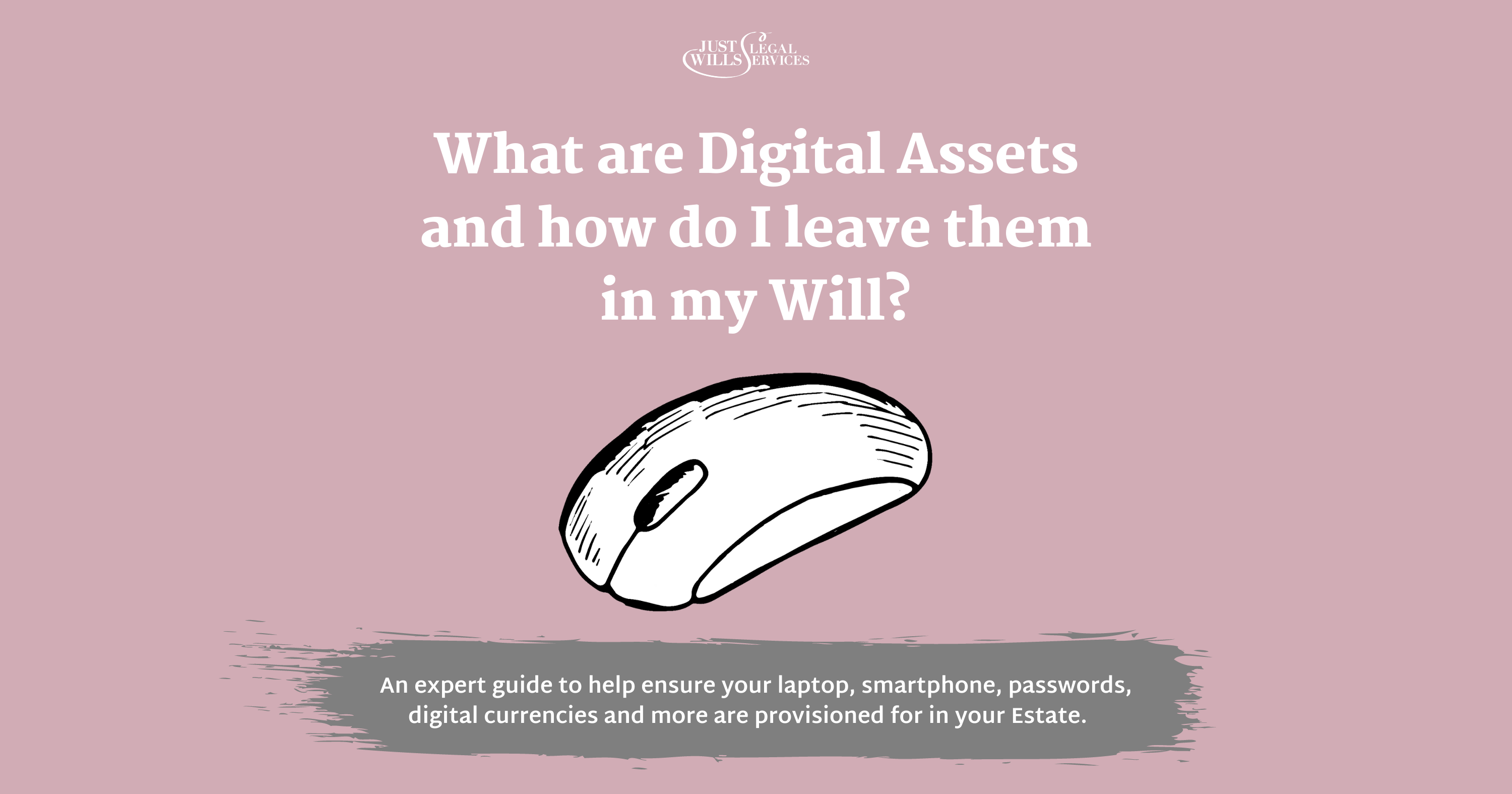 what-are-digital-assets-and-how-do-i-leave-them-in-my-will